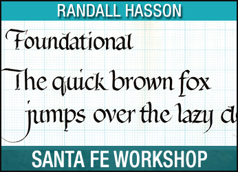 Four Mondays of Foundational Calligraphy with Randall Hasson @ Santa Fe | New Mexico | United States